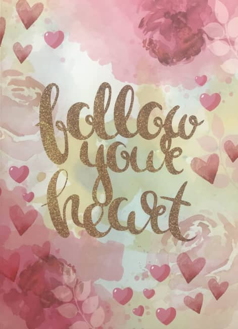 záznamová kniha A5, tvrdá obálka, 80 listů,80 gr, Kolekce Dream, motiv - follow your heart