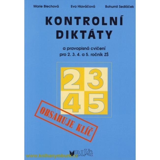 Kontrolní diktáty 2. 3. 4. a 5. ročník ZŠ